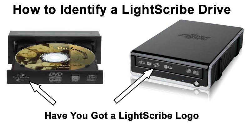 How to Identify a LightScribe DVD Drive
