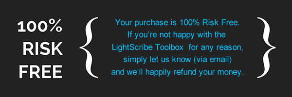 The LightScribe Toolbox is Totally Risk Free